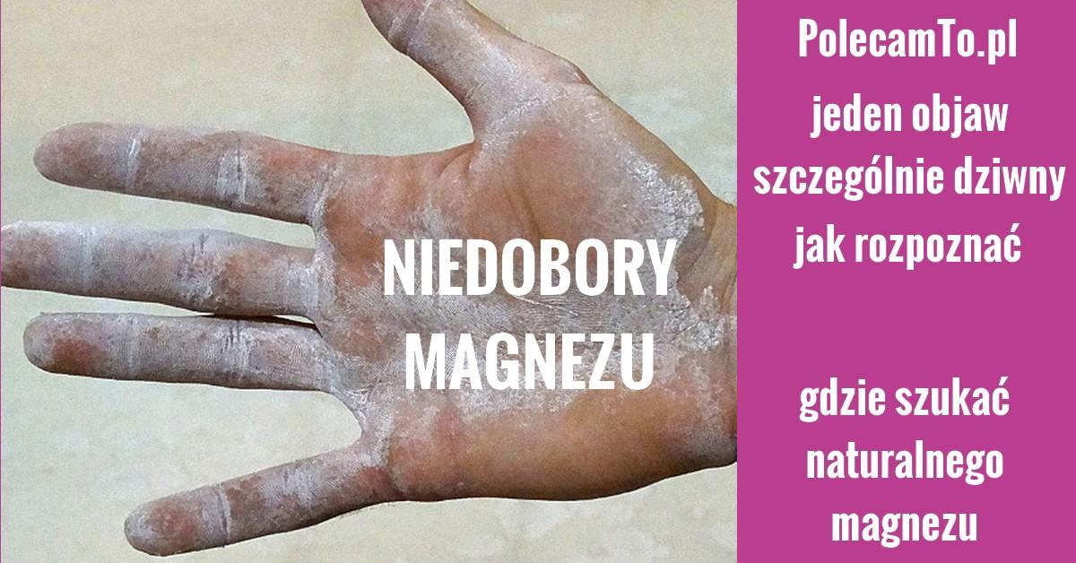 PolecamTo.pl-magnez-niedobory-zrodla-magnezu