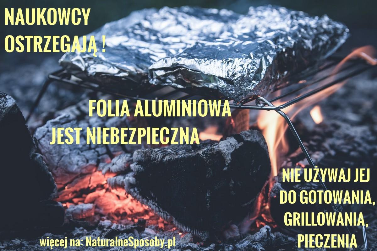 naturalnesposoby.pl-folia-aluminiowa-jest-niebezpieczna-badania-NAUKOWCY-OSTRZEGAJA