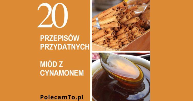 PolecamTo.pl-miod-cynamon-przepisy