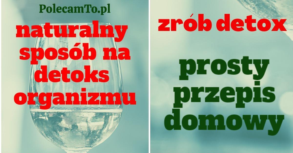 PolecamTo.pl-domowe-sposoby-na-detoks