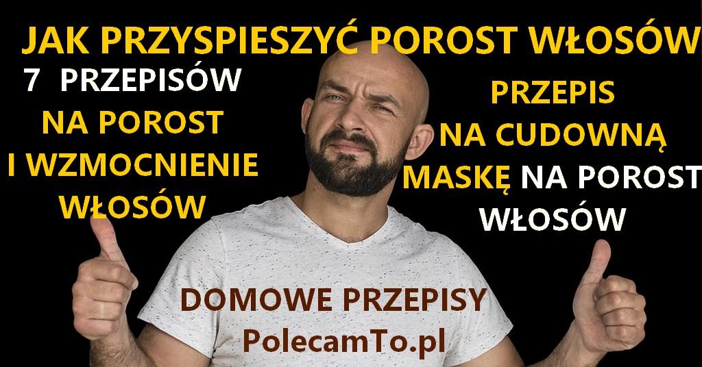 PolecamTo.pl-na-porost-wlosow-przepisy-domowe-sposoby