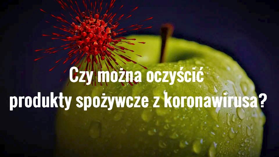 koronawirus-oczyszczanie-jedzenia