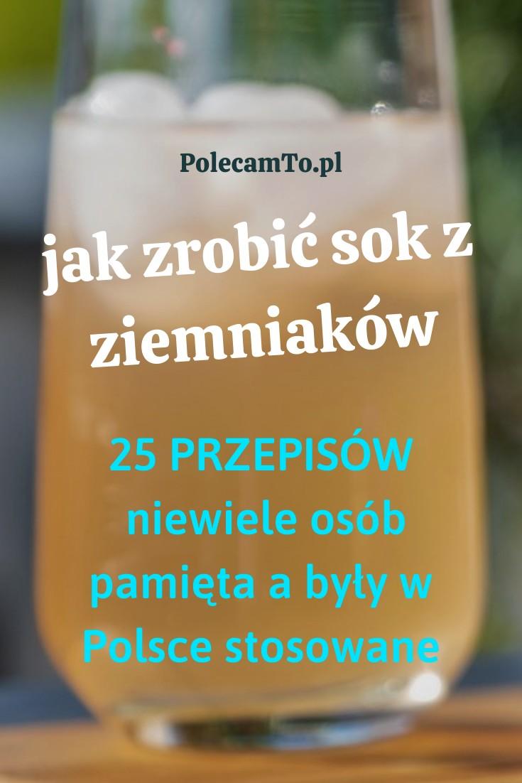 PolecamTo.pl-sok-z-ziemniakow-25-przepisow