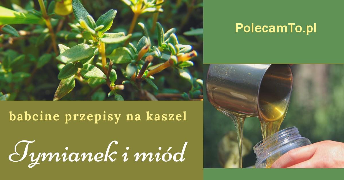 PolecamTo.pl-tymianek-miod-przepisy