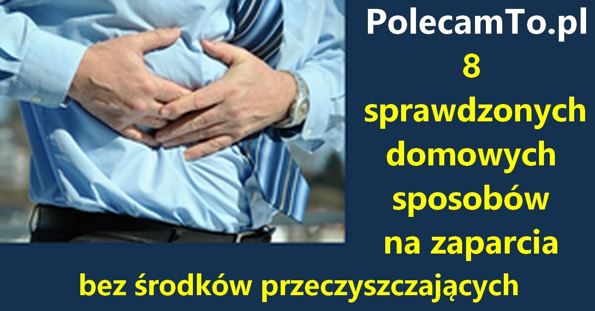 PolecamTo.pl-domowe-sposoby-na-zaparcia-8-przepisow