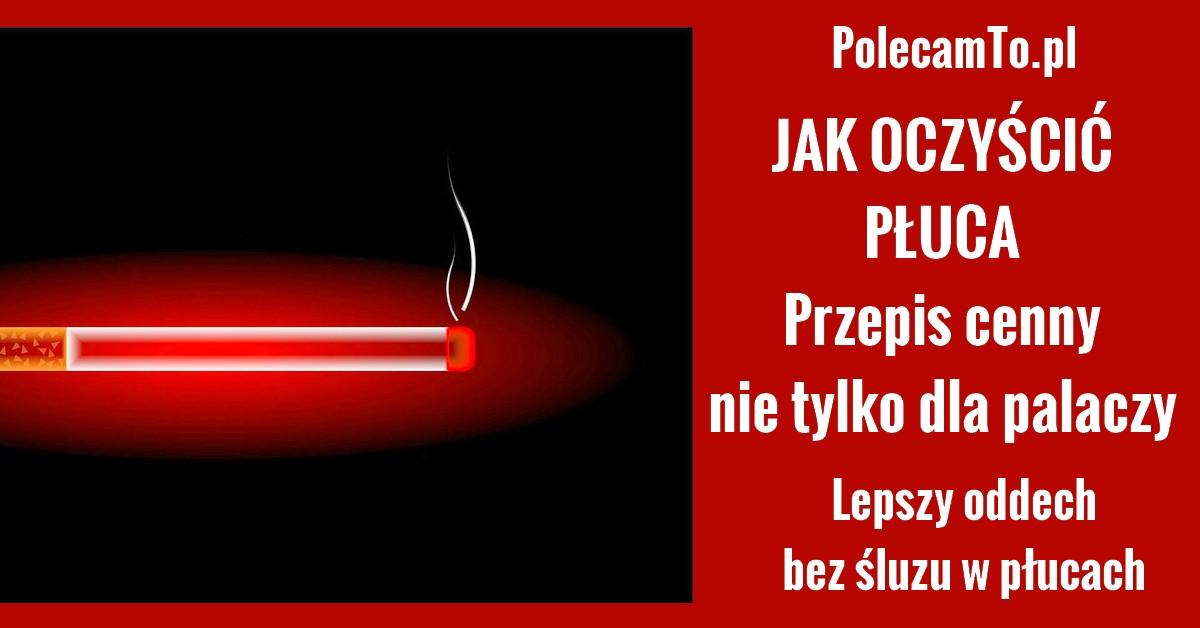 polecamTo.pl-oczyszczanie-pluc-przepis-domowy