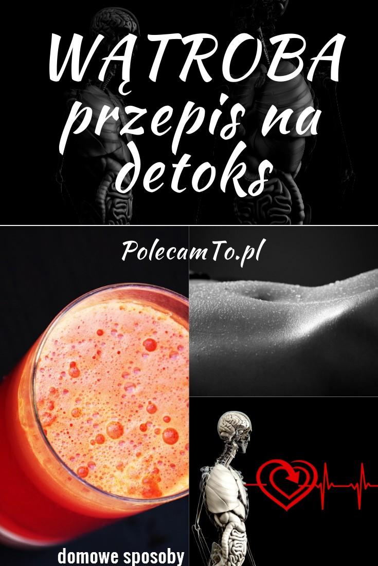 PolecamTo.pl-detoks-watroby-sposob-domowy-przepis