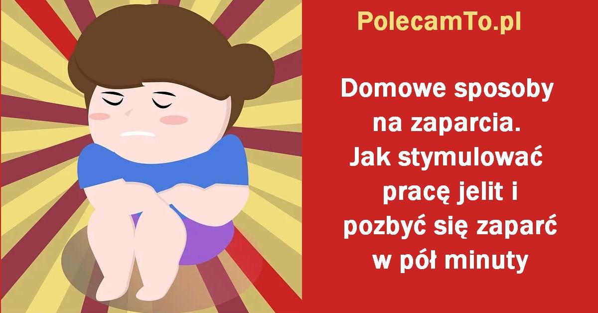PolecamTo.pl-domowe-sposoby-na-zaparcia