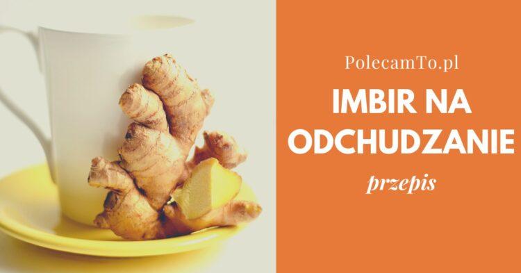 PolecamTo.pl-imbir-na-odchudzanie-przepis