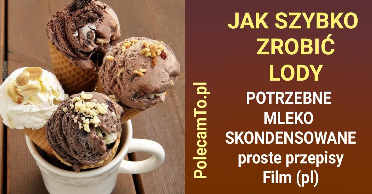 PolecamTo.pl-jak-zrobic-lody-mleko-skondensowane