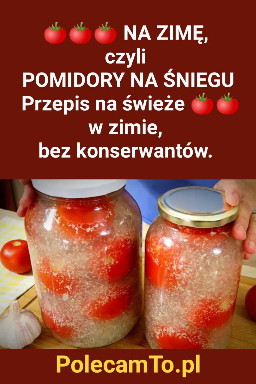 PolecamTo.pl-pomidor-na-sniegu-przepis-na-swieze-pomidory