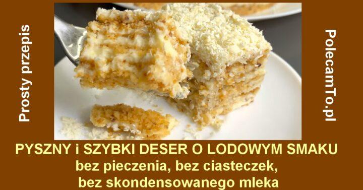PolecamTo.pl-deser-szybki-prosty-smaczny-bez-pieczenia-ciastek-mleka-skondensowanego-przepis